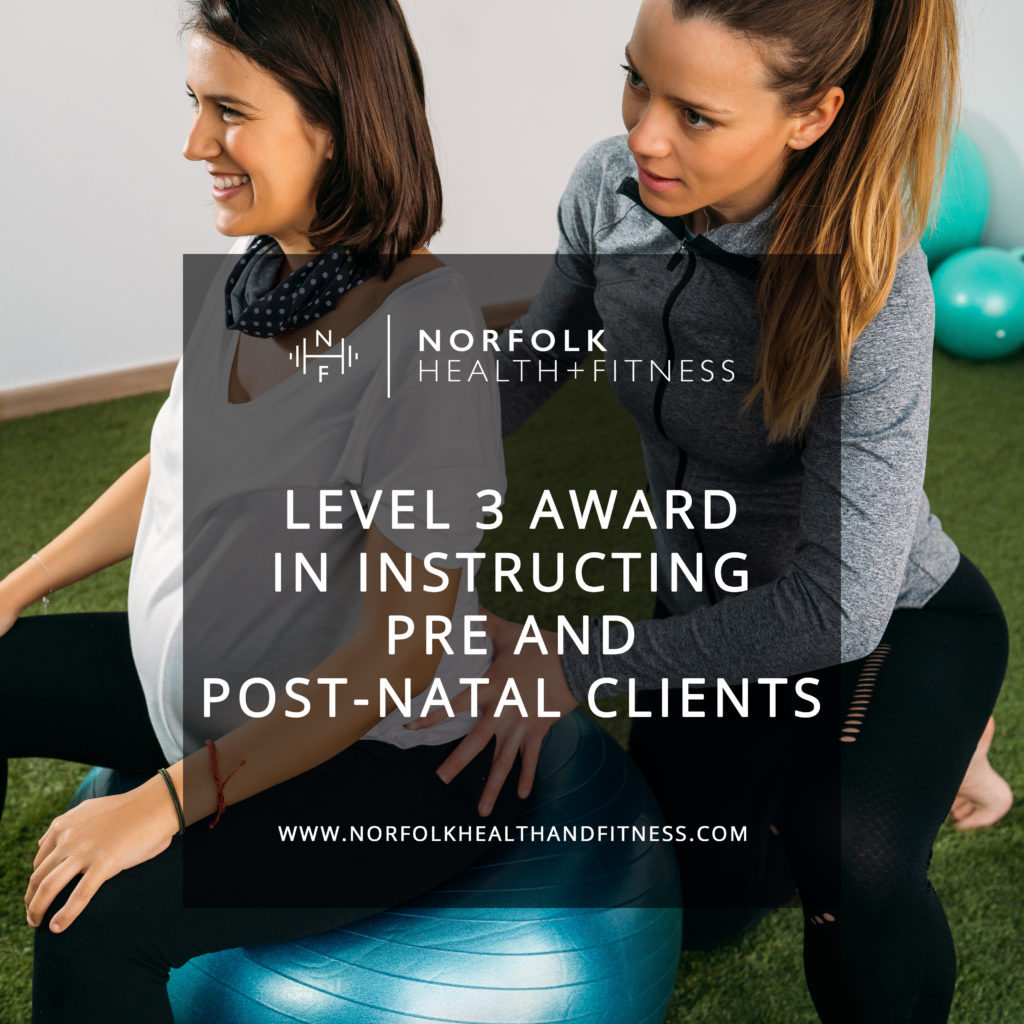 Level 3 Award in Supporting Pre and Postnatal Clients with Exercise and Nutrition